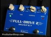 Fulltone Fulldrive 2 MOSFET   - Part 2 Stratocaster