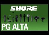 Shure PG ALTA Microphones