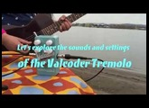 NEW! Valcoder Tremolo by Catalinbread -  Seaside, Sounds, Settings