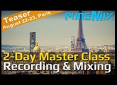 pureMix Masterclass - August 22/23 - Paris