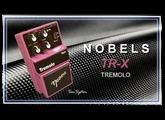 NOBELS TR-X Tremolo