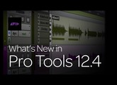 What's new in Pro Tools 12.4
