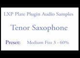 LXP Plate Plugin Tenor Saxophone Samples.mov