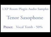 LXP Room Plugin Tenor Saxophone Samples (1.1).mov