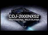 Pioneer DJ CDJ-2000NXS2 Official Introduction
