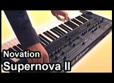 Novation SUPERNOVA II synthesizer demo - Arpeggiator synthesizer jam
