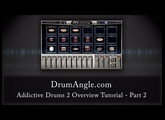 Addictive Drums 2 Overview Tutorial - Part 2