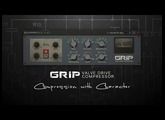CFA Sound - GRIP Valve Drive Compressor (AudioUnit & VST)