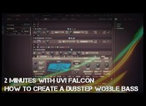 2 Minutes with UVI Falcon | How to create a Dubstep Wobble Bass