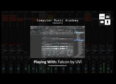 Falcon by UVI | Review | Computer Music Academy
