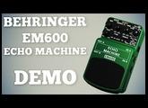 Behringer EM600 Echo Machine Demo