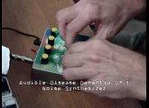 Audible Disease Dementia DM-1 Noise Synth
