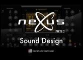 reFX Nexus² - Tutoriel en Français (Partie 2) Sound Design