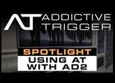 Addictive Trigger Spotlight: Using Addictive Trigger With Addictive Drums 2