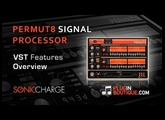 Sonic Charge Permut8 VST Plugin - Features Overview - With Dom Kane