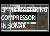 LP MB - Mastering Compressor Overview
