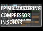 LP MB - Mastering Compressor Overview