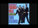 Frankie Valli And The Four Seasons- Walk Like A Man