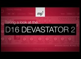 D16 Devastor 2 - Adding a nice analog vibe to Latin infused Deep House