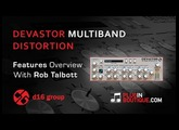 Devastor Multiband Distortion Plugin - Features Overview With Rob Talbott