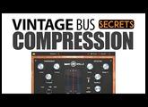 Vintage Bus Compression Secrets with BOUNCE-VST/AU/AAX plugin