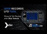 Xfer Records LFOTool custom LFO shaper Plugin Overview - With Rob Jones