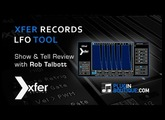 LFO Tool From Xfer Records - Show & Tell With Rob Talbott