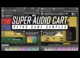 Super Audio Cart: World Premiere Teaser (Chiptune Virtual Instrument)