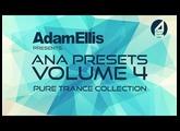 Adam Ellis ANA Preset Pack - Pure Trance Collection - Demo Track