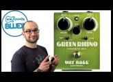 Green Rhino Overdrive MkII Pedal - Way Huge Electronics