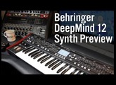 Behringer DeepMind 12 Synth Preview (Sound Demo)