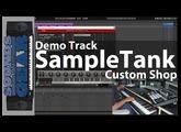 Demo Track: Making A Beat With The Free SampleTank Custom Shop Plugin
