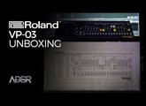 Roland VP-03 unboxing