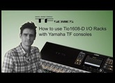 How to use Tio1608-D I/O Racks with Yamaha TF consoles