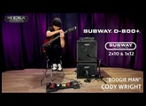 Tone Sessions: Cody Wright – Subway D-800+ and Ultra-Lite 2x10 & 1x12