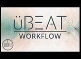 uBEAT by Umlaut Audio - Workflow Tutorial