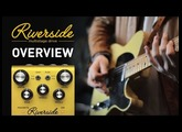 Strymon Riverside - Multistage Drive - Overview