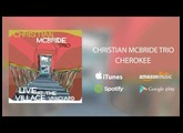 "Christian McBride Trio - ""Cherokee"" - Live at the Village Vanguard"
