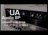 Drums with Apollo 8P (Unison mic pres)