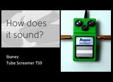 Ibanez Tube Screamer TS9 - How does it sound?