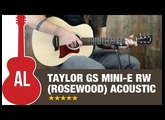 Taylor GS Mini RW (Rosewood) Review