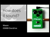 Maxon OD-808 - How does it sound?