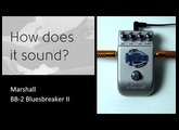Marshall BB2-Bluesbreaker II - How does it sound?