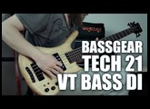 TECH 21 VT BASS DI part 01 in BASS GEAR