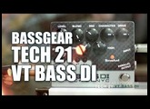 TECH 21 VT BASS DI part 02 in BASS GEAR