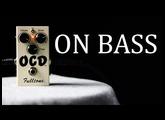 Fulltone OCD [Bass Demo]