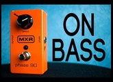 MXR Phase 90 [Bass Demo]