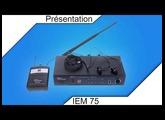 Système IEM 75 Presentation FR
