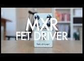 MXR Fet Driver (demo)