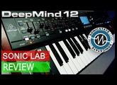 DeepMind 12 Review - Exclusive Sonic LAB